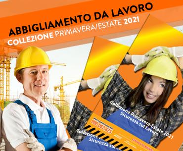 Collezione Primavera/Estate 2021 Sicurezza sul Lavoro